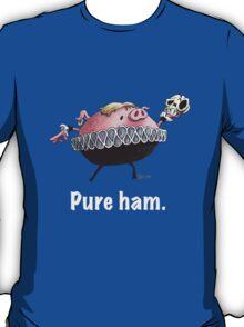 Hamlet - Pure ham (Light text) T-Shirt