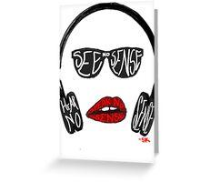 See no sense, hear no sense, speak no sense! Greeting Card
