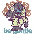 Be Gentle - Jiu Jitsu Gorilla by Meerkatsu