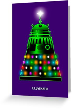 ILLUMINATE! - Dalek Card by BlueShift