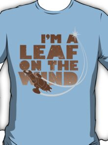 Leaf on the Wind - Browncoats Edition T-Shirt