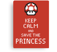 Keep Calm And Save The Princess Canvas Print