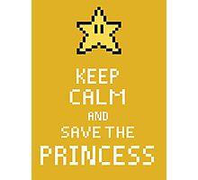 Keep Calm And Save The Princess V.2 Photographic Print