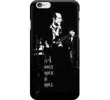 It's Only Rock & Roll iPhone Case/Skin