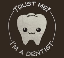 Trust a dentist by rkrovs