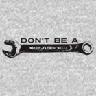 Don't be a Tool by Vana Shipton