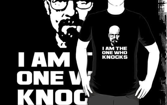I am the one who knocks by narutogoku