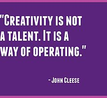 Creativity is not a talent. It is a way of operating by IdeasForArtists