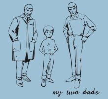 My two dads by bertviles