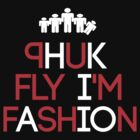 Phuk Fly by Phuk Society™