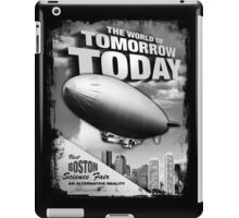 The World of Tomorrow. Today. iPad Case/Skin