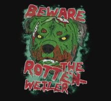 Beware of the Rotten-Weiler by digihill