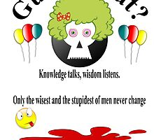 "Quote ""Knowledge talks"" by byheidi"