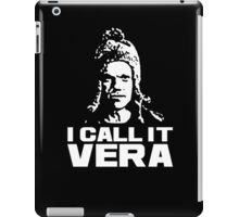 I call it Vera iPad Case/Skin
