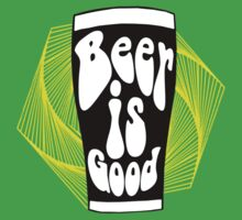 Beer is Good by Jeff Clark