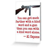 Great Al Capone Quote about Motivation Greeting Card
