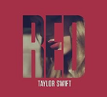Taylor Swift Red Case by Double-T