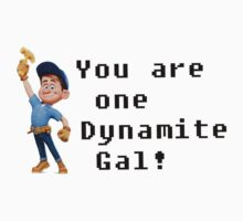 You are one Dynamite Gal! Kids Clothes