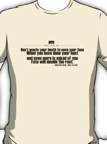 Grateful Dead Lyric, Built to Last T-Shirt