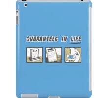 Guarantees in Life iPad Case/Skin