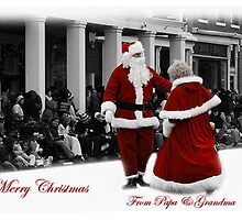 Merry Christmas from Papa And Grandma by Randy & Kay Branham