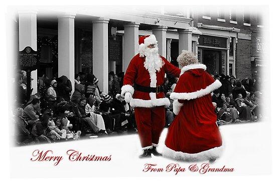 Merry Christmas from Papa And Grandma by Randy & Kay Branham