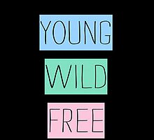 Young Wild Free - Iphone case  by sullat04