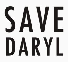 Save Daryl (black) by JennHolton