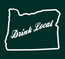Drink Local - Oregon by Jeff Clark