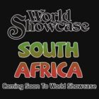 World Showcase Coming Soon South Africa by AngrySaint