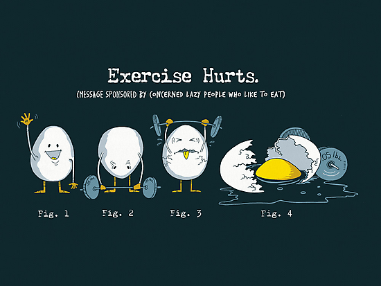 Exercise Hurts by BootsBoots
