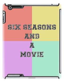 Six Seasons And A Movie by GenialGrouty