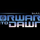Halo 4 Forward Unto Dawn Title by halljl