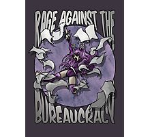 Rage against the Bureaucracy Photographic Print