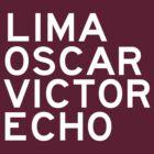 LOVE: Lima Oscar Victor Echo by 20thCenturyBoy