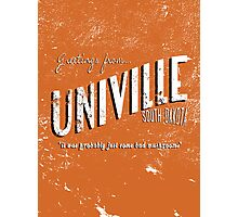 Greetings from Univille Photographic Print