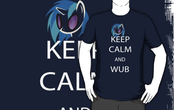 Keep Calm and Wub by iluvcookiedough