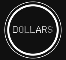 Dollars T-shirt / Case by Fenx