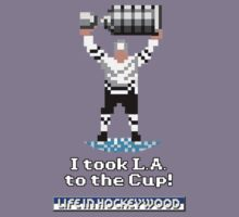 I took L.A. to the Cup by Hockeywood