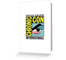 High Gear International Chronic Con - HGICC - White iCASES Greeting Card