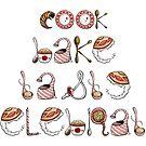 Cook, Bake, Taste, Celebrate by Mariya Olshevska