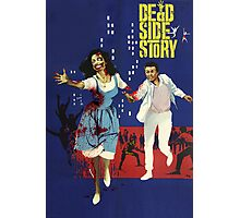 Dead Side Story Photographic Print