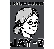 I Know About JAY-Z! Photographic Print