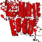 ZOMBIE FOOD!!! by Rev.J.R.N III Goblinsgrotto