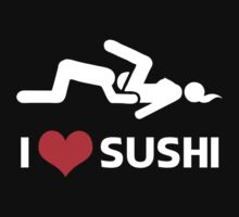 I love Sushi by Barbo