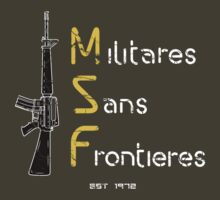 Militaires Sans Frontieres by foxtrot68