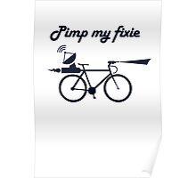 Pimp My Fixie Poster
