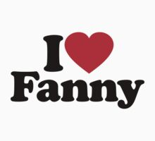 I Love Fanny		 by iheart
