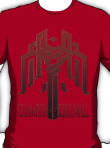 Champion of Kirkwall T-Shirt