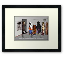 Not The Movies You're Looking For Framed Print